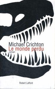 Couverture du roman Le Monde Perdu aux éditions Laffont.